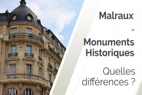 Différences entre loi Malraux et Monuments Historiques en 2021 ?