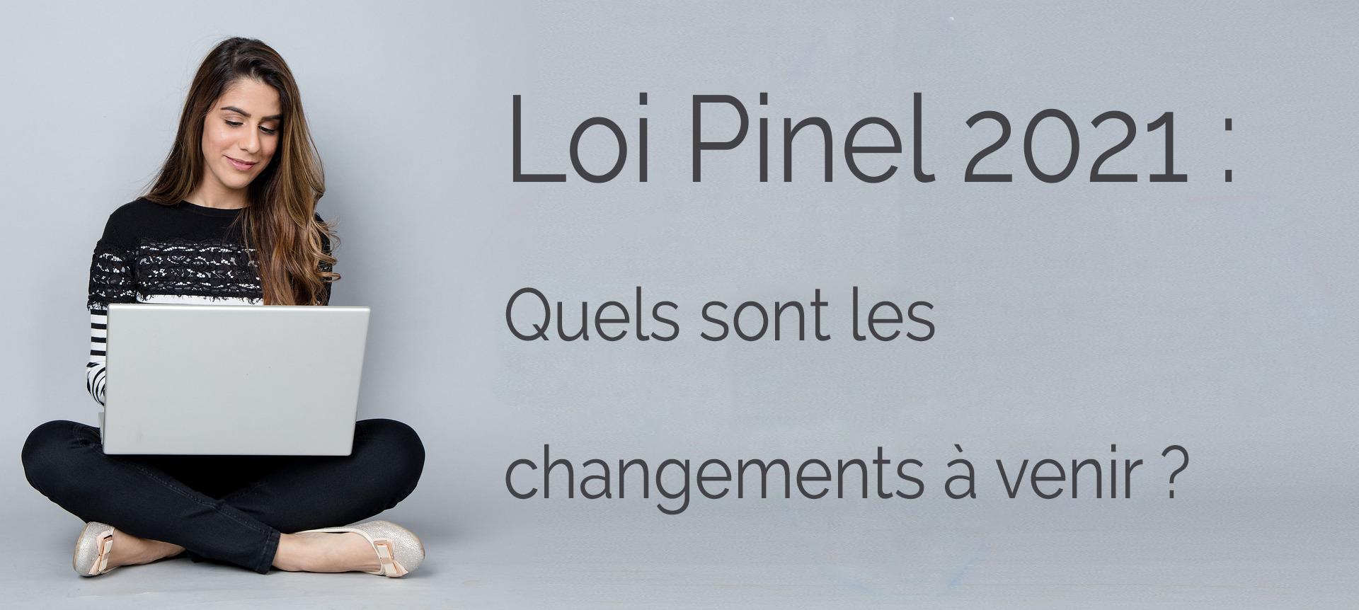 changements-loi-pinel-2021-et-2024