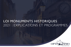 Loi Monuments Historiques 2021 : Explications et programmes