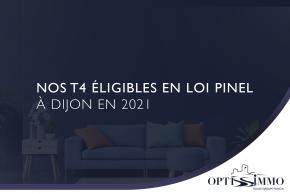 Nos T4 éligibles en loi Pinel à Dijon en 2021