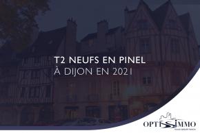 T2 neufs en Pinel à Dijon en 2021